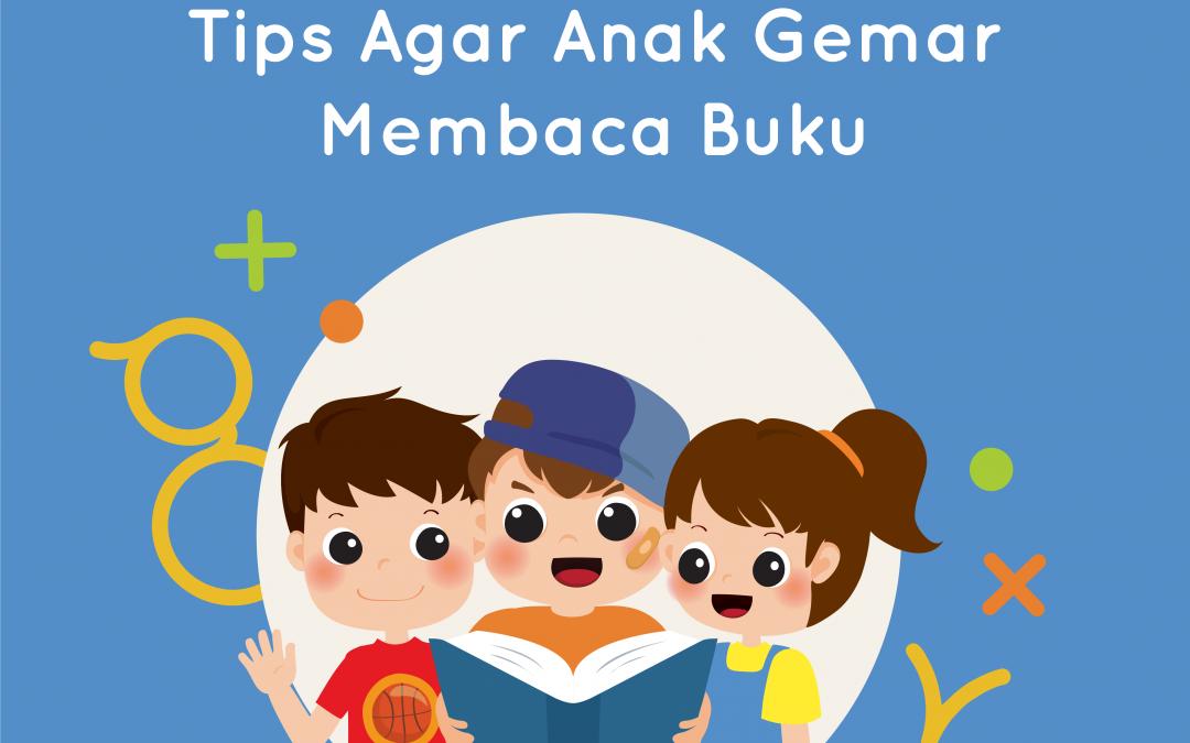 Tips Agar Anak Gemar Membaca Buku